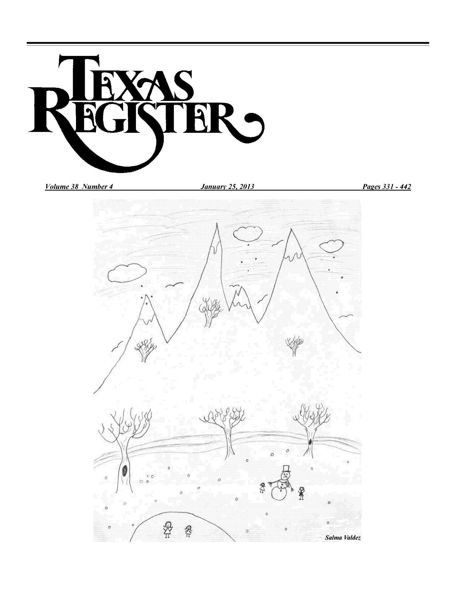 Texas Register, Volume 38, Number 4, Pages 331-442, January 25, 2013                                                                                                      Title Page