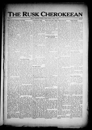 Primary view of object titled 'The Rusk Cherokeean (Rusk, Tex.), Vol. 3, No. 41, Ed. 1 Friday, April 14, 1922'.