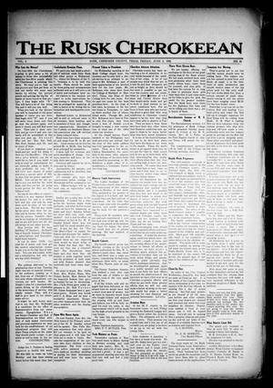 Primary view of object titled 'The Rusk Cherokeean (Rusk, Tex.), Vol. 3, No. 48, Ed. 1 Friday, June 2, 1922'.