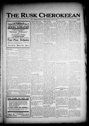 The Rusk Cherokeean (Rusk, Tex.), Vol. 3, No. 50, Ed. 1 Friday, June 16, 1922