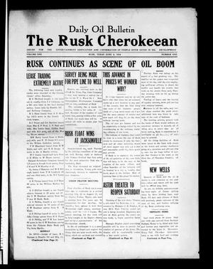 Primary view of object titled 'Daily Oil Bulletin. The Rusk Cherokeean. (Rusk, Tex.), Vol. 1, No. 1, Ed. 1 Tuesday, June 5, 1934'.