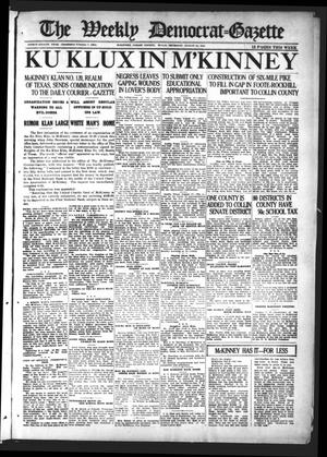 Primary view of object titled 'The Weekly Democrat-Gazette (McKinney, Tex.), Vol. 38, Ed. 1 Thursday, August 18, 1921'.