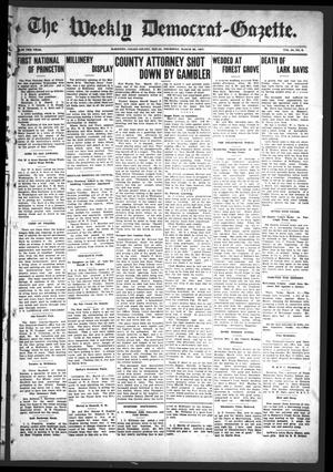 Primary view of object titled 'The Weekly Democrat-Gazette (McKinney, Tex.), Vol. 24, No. 8, Ed. 1 Thursday, March 28, 1907'.