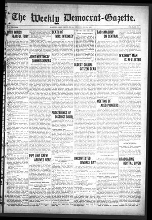 Primary view of object titled 'The Weekly Democrat-Gazette (McKinney, Tex.), Vol. 24, No. 17, Ed. 1 Thursday, May 30, 1907'.
