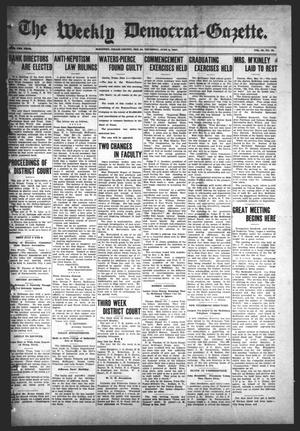 Primary view of object titled 'The Weekly Democrat-Gazette (McKinney, Tex.), Vol. 24, No. 18, Ed. 1 Thursday, June 6, 1907'.