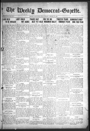 Primary view of object titled 'The Weekly Democrat-Gazette (McKinney, Tex.), Vol. 25, No. 3, Ed. 1 Thursday, February 20, 1908'.