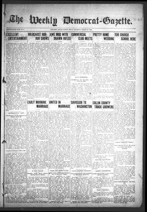 The Weekly Democrat-Gazette (McKinney, Tex.), Vol. 25, No. 6, Ed. 1 Thursday, March 12, 1908