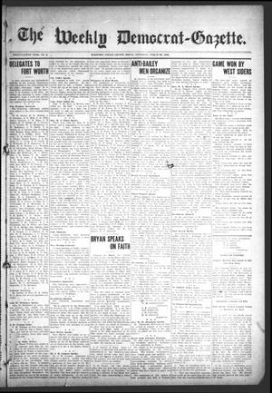 Primary view of object titled 'The Weekly Democrat-Gazette (McKinney, Tex.), Vol. 25, No. 8, Ed. 1 Thursday, March 26, 1908'.