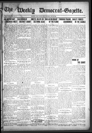 Primary view of object titled 'The Weekly Democrat-Gazette (McKinney, Tex.), Vol. 25, No. 17, Ed. 1 Thursday, May 28, 1908'.