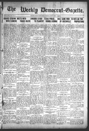 Primary view of object titled 'The Weekly Democrat-Gazette (McKinney, Tex.), Vol. 25, No. 19, Ed. 1 Thursday, June 11, 1908'.
