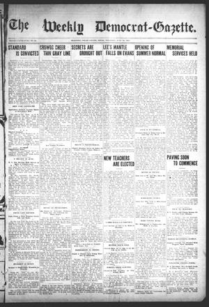 Primary view of object titled 'The Weekly Democrat-Gazette (McKinney, Tex.), Vol. 25, No. 20, Ed. 1 Thursday, June 18, 1908'.