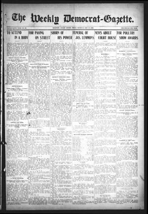 Primary view of object titled 'The Weekly Democrat-Gazette (McKinney, Tex.), Vol. 25, No. 46, Ed. 1 Thursday, December 17, 1908'.