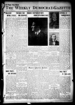 Primary view of object titled 'The Weekly Democrat-Gazette (McKinney, Tex.), Vol. 29, No. 3, Ed. 1 Thursday, February 15, 1912'.