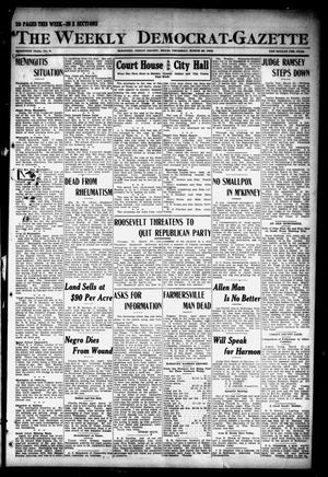 Primary view of object titled 'The Weekly Democrat-Gazette (McKinney, Tex.), Vol. 30, No. 9, Ed. 1 Thursday, March 28, 1912'.