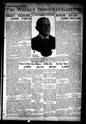 Primary view of object titled 'The Weekly Democrat-Gazette (McKinney, Tex.), Vol. 30, No. 10, Ed. 1 Thursday, April 11, 1912'.