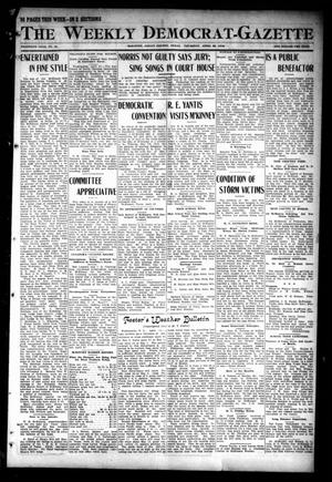 Primary view of object titled 'The Weekly Democrat-Gazette (McKinney, Tex.), Vol. 30, No. 12, Ed. 1 Thursday, April 25, 1912'.