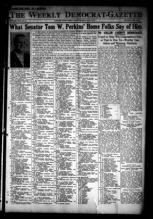Primary view of object titled 'The Weekly Democrat-Gazette (McKinney, Tex.), Vol. 30, No. 24, Ed. 1 Thursday, July 18, 1912'.
