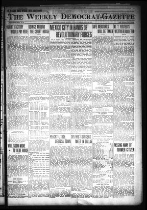 Primary view of object titled 'The Weekly Democrat-Gazette (McKinney, Tex.), Vol. 30, No. 2, Ed. 1 Thursday, February 13, 1913'.