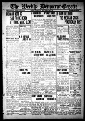 Primary view of object titled 'The Weekly Democrat-Gazette (McKinney, Tex.), Vol. 33, Ed. 1 Thursday, May 4, 1916'.