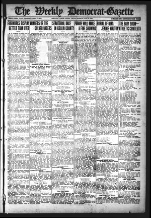 Primary view of object titled 'The Weekly Democrat-Gazette (McKinney, Tex.), Vol. 33, Ed. 1 Thursday, July 27, 1916'.