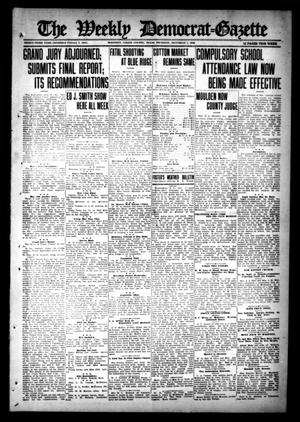Primary view of object titled 'The Weekly Democrat-Gazette (McKinney, Tex.), Vol. 33, Ed. 1 Thursday, December 7, 1916'.