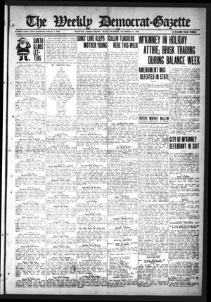 Primary view of object titled 'The Weekly Democrat-Gazette (McKinney, Tex.), Vol. 33, Ed. 1 Thursday, December 21, 1916'.