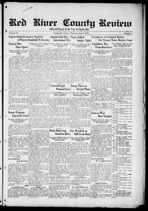 Red River County Review (Clarksville, Tex.), Vol. 6, No. 1, Ed. 1 Thursday, June 3, 1926