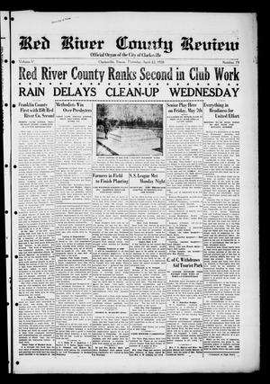 Primary view of object titled 'Red River County Review (Clarksville, Tex.), Vol. 5, No. 79, Ed. 1 Thursday, April 22, 1926'.