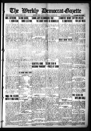 Primary view of object titled 'The Weekly Democrat-Gazette (McKinney, Tex.), Vol. 32, Ed. 1 Thursday, March 25, 1915'.
