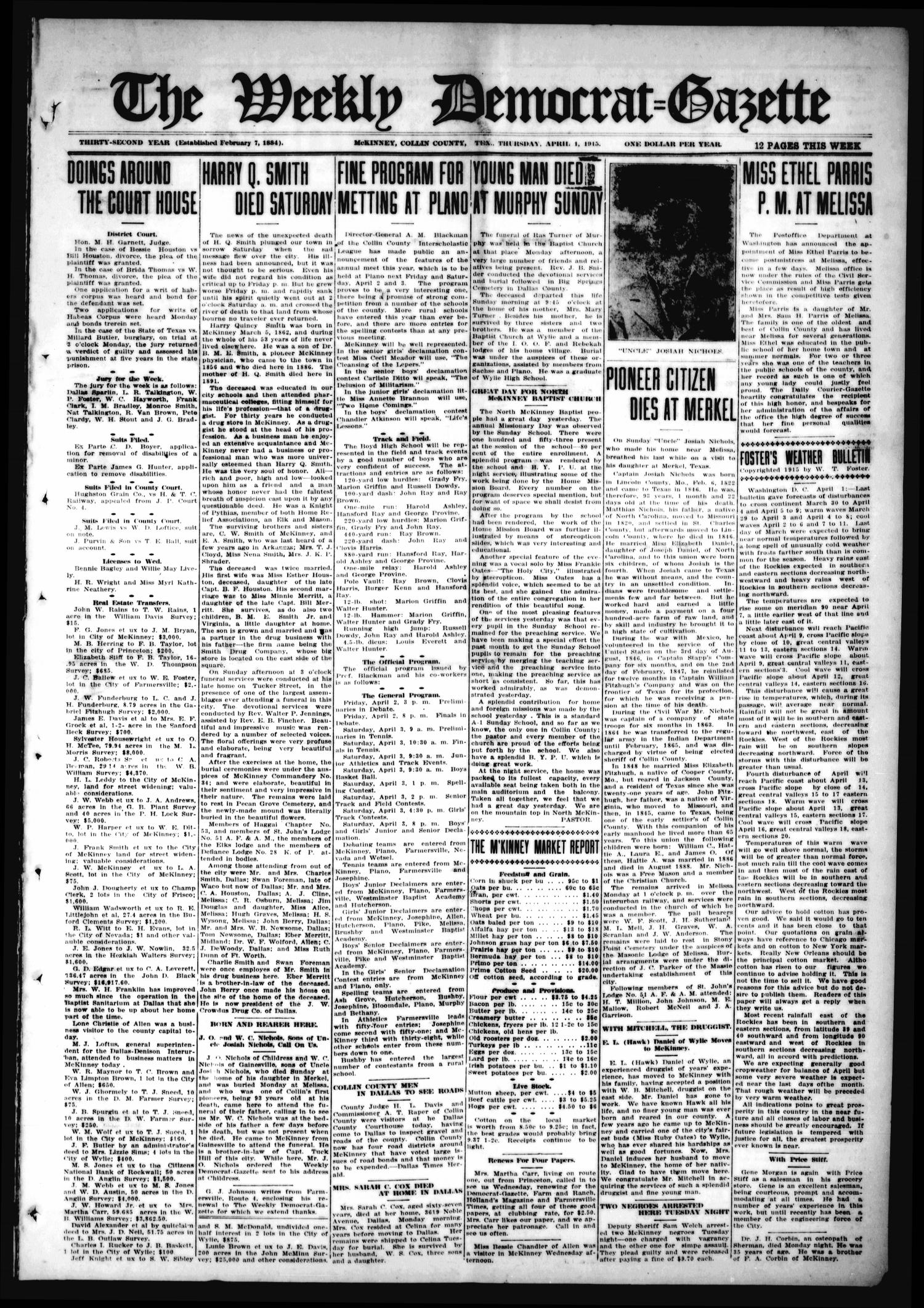 The Weekly Democrat-Gazette (McKinney, Tex.), Vol. 32, Ed. 1 Thursday, April 1, 1915                                                                                                      [Sequence #]: 1 of 12