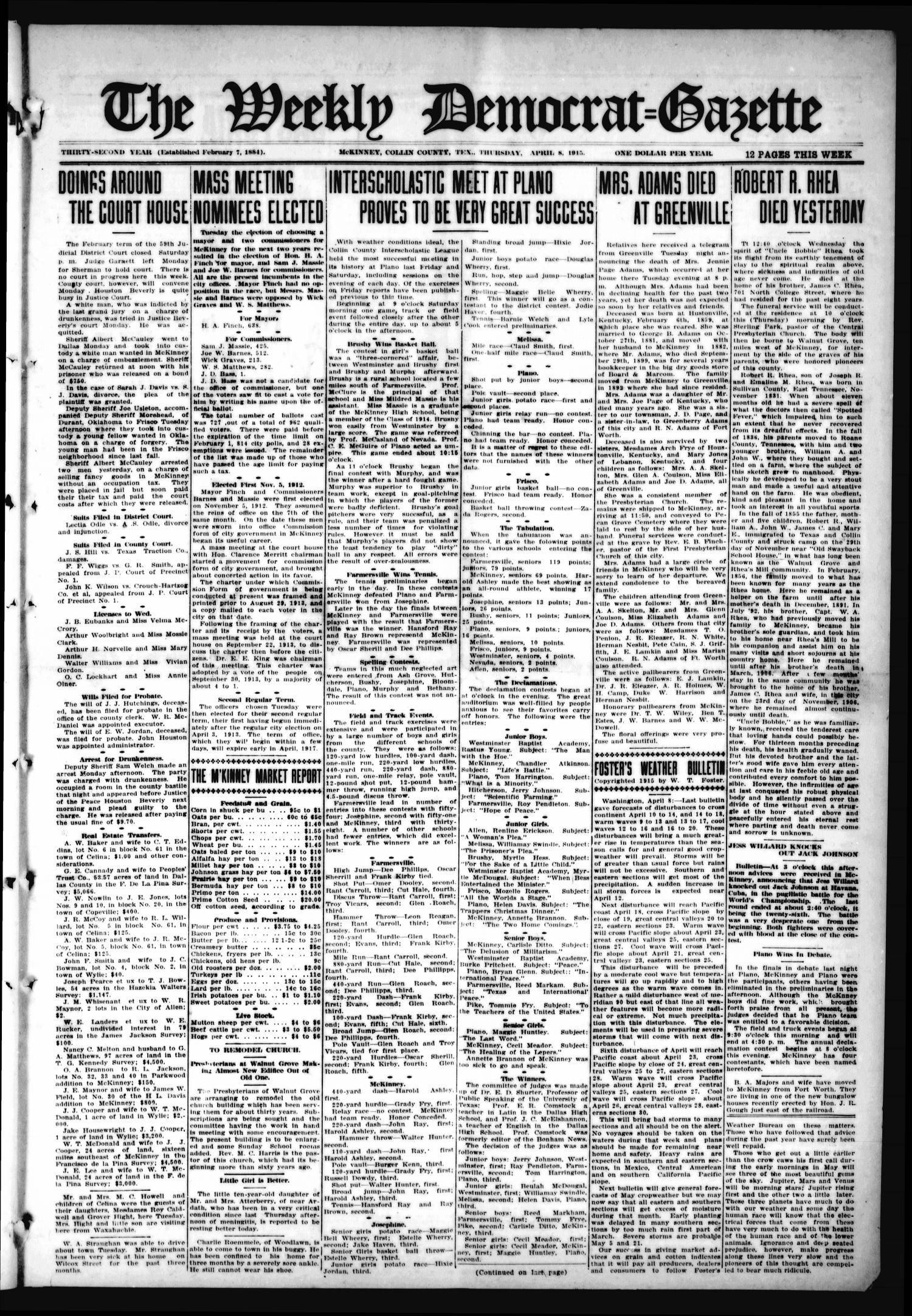 The Weekly Democrat-Gazette (McKinney, Tex.), Vol. 32, Ed. 1 Thursday, April 8, 1915                                                                                                      [Sequence #]: 1 of 12