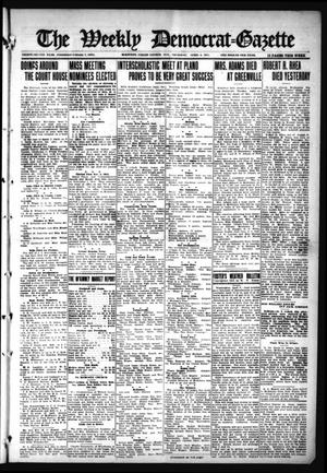 Primary view of object titled 'The Weekly Democrat-Gazette (McKinney, Tex.), Vol. 32, Ed. 1 Thursday, April 8, 1915'.