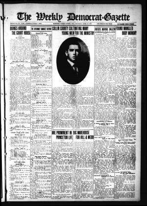 Primary view of object titled 'The Weekly Democrat-Gazette (McKinney, Tex.), Vol. 32, Ed. 1 Thursday, April 22, 1915'.
