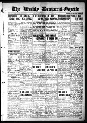 Primary view of object titled 'The Weekly Democrat-Gazette (McKinney, Tex.), Vol. 32, Ed. 1 Thursday, April 29, 1915'.