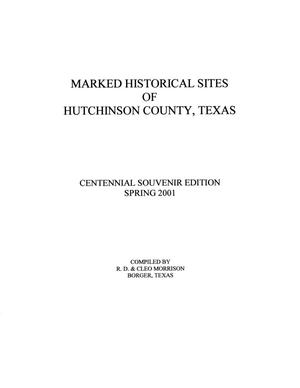 Primary view of object titled 'Marked Historical Sites of Hutchinson County, Texas'.