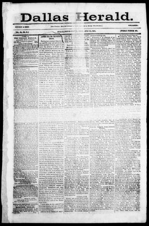 Primary view of object titled 'Dallas Herald. (Dallas, Tex.), Vol. 10, No. 31, Ed. 1 Saturday, June 28, 1862'.