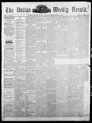 Primary view of object titled 'The Dallas Weekly Herald. (Dallas, Tex.), Vol. 20, No. 40, Ed. 1 Saturday, June 21, 1873'.