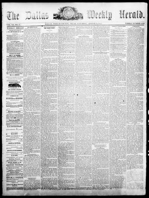 Primary view of object titled 'The Dallas Weekly Herald. (Dallas, Tex.), Vol. 20, No. 47, Ed. 1 Saturday, August 9, 1873'.