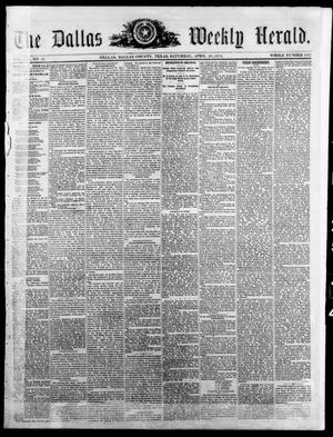 Primary view of object titled 'The Dallas Weekly Herald. (Dallas, Tex.), Vol. 21, No. 32, Ed. 1 Saturday, April 25, 1874'.