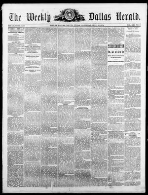 Primary view of object titled 'The Dallas Weekly Herald. (Dallas, Tex.), Vol. 21, No. 45, Ed. 1 Saturday, July 25, 1874'.
