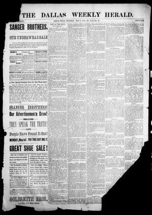Primary view of The Dallas Weekly Herald. (Dallas, Tex.), Vol. 31, No. 46, Ed. 1 Thursday, May 4, 1882