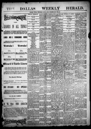 Primary view of object titled 'The Dallas Weekly Herald. (Dallas, Tex.), Vol. 35, No. 10, Ed. 1 Thursday, May 8, 1884'.