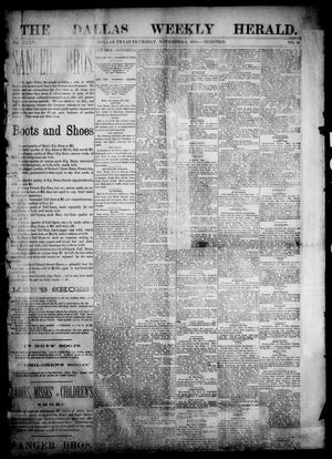 Primary view of object titled 'The Dallas Weekly Herald. (Dallas, Tex.), Vol. 35, No. 44, Ed. 1 Thursday, November 5, 1885'.