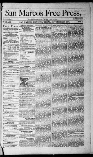 Primary view of object titled 'San Marcos Free Press. (San Marcos, Tex.), Vol. 7, No. 1, Ed. 1 Saturday, November 10, 1877'.