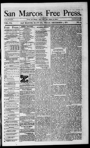 Primary view of object titled 'San Marcos Free Press. (San Marcos, Tex.), Vol. 7, No. 4, Ed. 1 Saturday, December 1, 1877'.