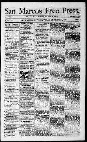 Primary view of object titled 'San Marcos Free Press. (San Marcos, Tex.), Vol. 7, No. 5, Ed. 1 Saturday, December 8, 1877'.