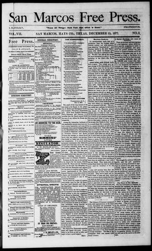 Primary view of object titled 'San Marcos Free Press. (San Marcos, Tex.), Vol. 7, No. 6, Ed. 1 Saturday, December 15, 1877'.