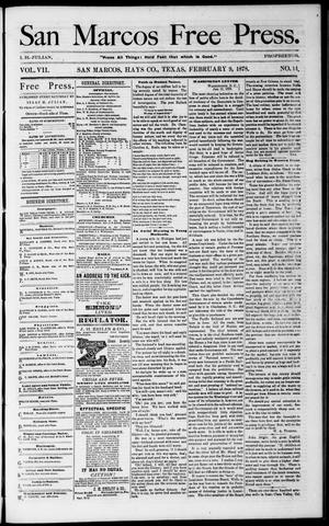 Primary view of object titled 'San Marcos Free Press. (San Marcos, Tex.), Vol. 7, No. 14, Ed. 1 Saturday, February 9, 1878'.