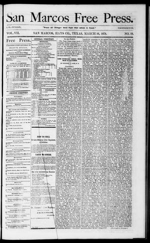 Primary view of object titled 'San Marcos Free Press. (San Marcos, Tex.), Vol. 7, No. 19, Ed. 1 Saturday, March 16, 1878'.