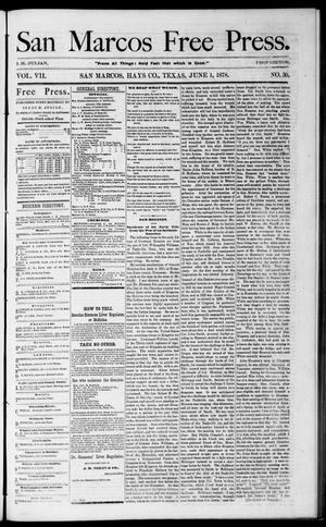 Primary view of object titled 'San Marcos Free Press. (San Marcos, Tex.), Vol. 7, No. 30, Ed. 1 Saturday, June 1, 1878'.